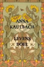 Anna Kaulbach , Levensdoel