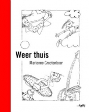 Marianne  Grootenboer Weer thuis