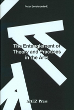 , The Entanglement of Theory and Practices in the Arts