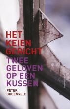 Peter  Groenveld Het keiengericht