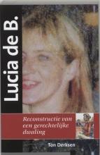Ton Derksen , Lucia de B.