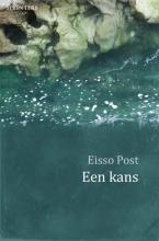 Eisso Post , Een kans