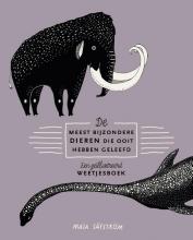 Maja Säfström , De meest bijzondere dieren die ooit hebben geleefd