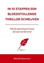 Marelle Boersma , In 10 stappen een bloedstollende thriller schrijven
