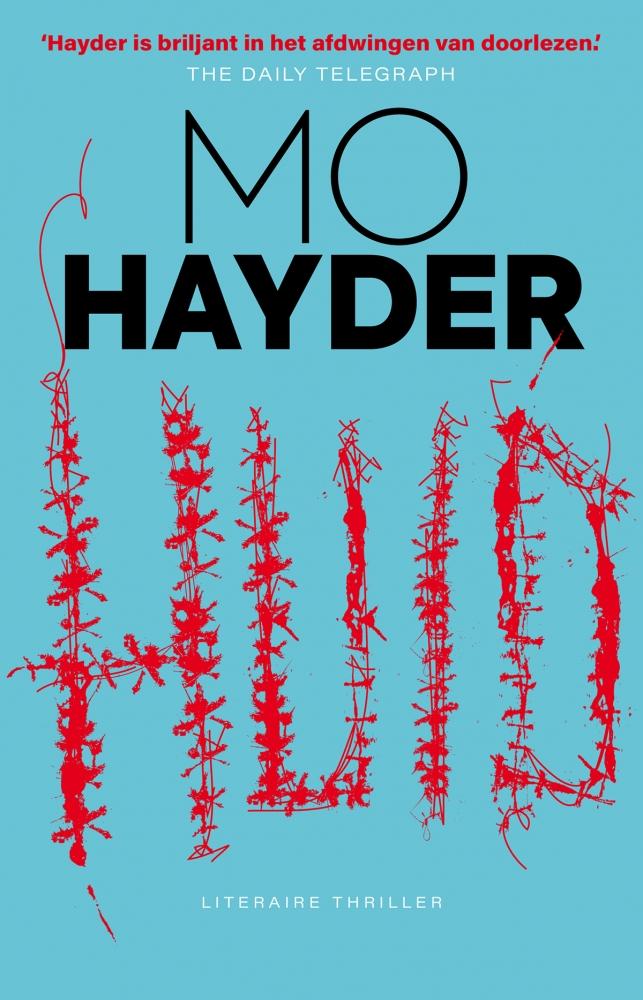 Mo Hayder,Huid