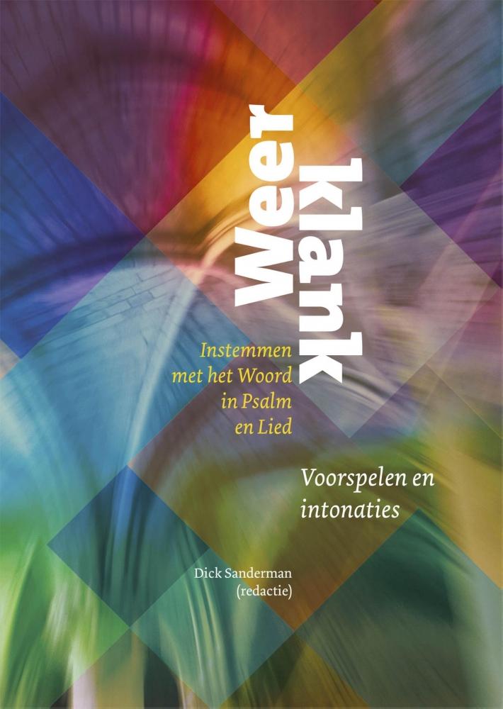 Dick Sanderman,Weerklank Voorspelen en intonaties