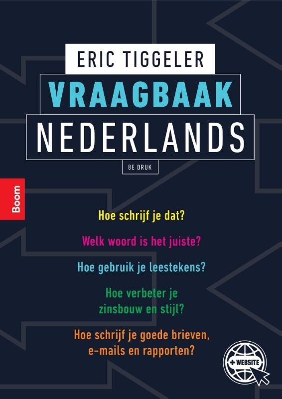 Erc Tiggeler,Vraagbaak Nederlands