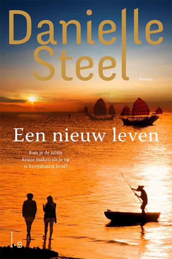 Danielle Steel,Een nieuw leven
