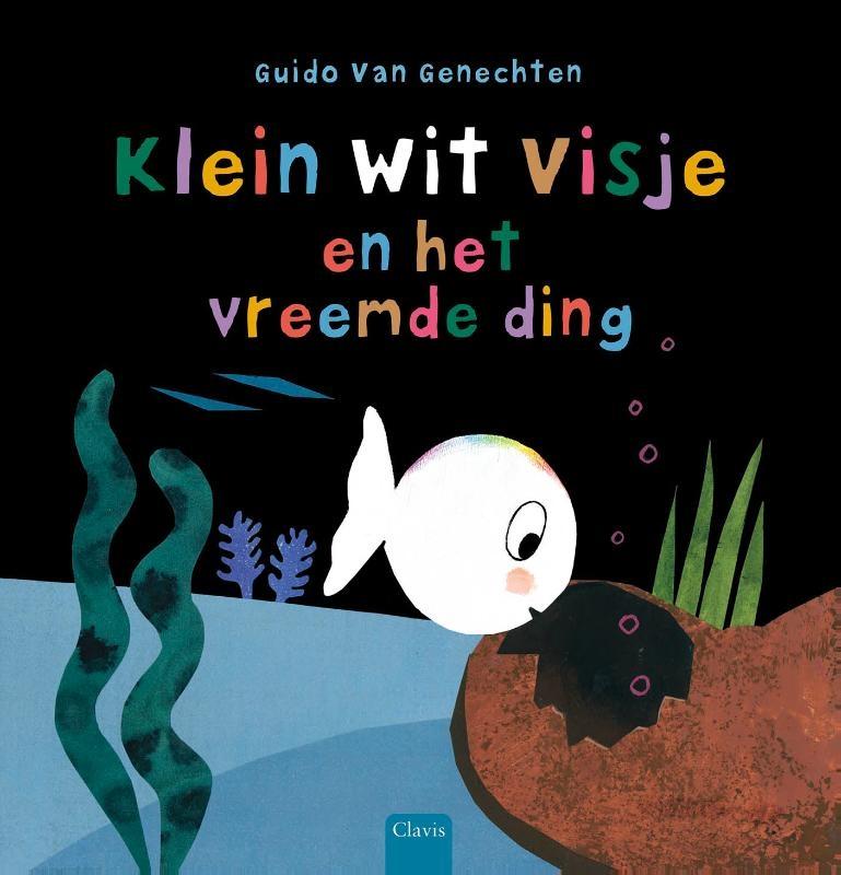 Guido Van Genechten,Klein wit visje en het vreemde ding