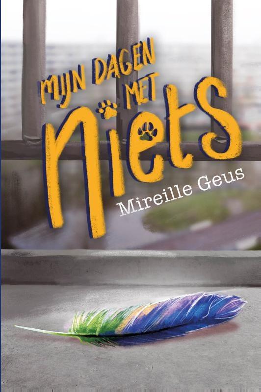 Mireille Geus,Mijn dagen met Niets
