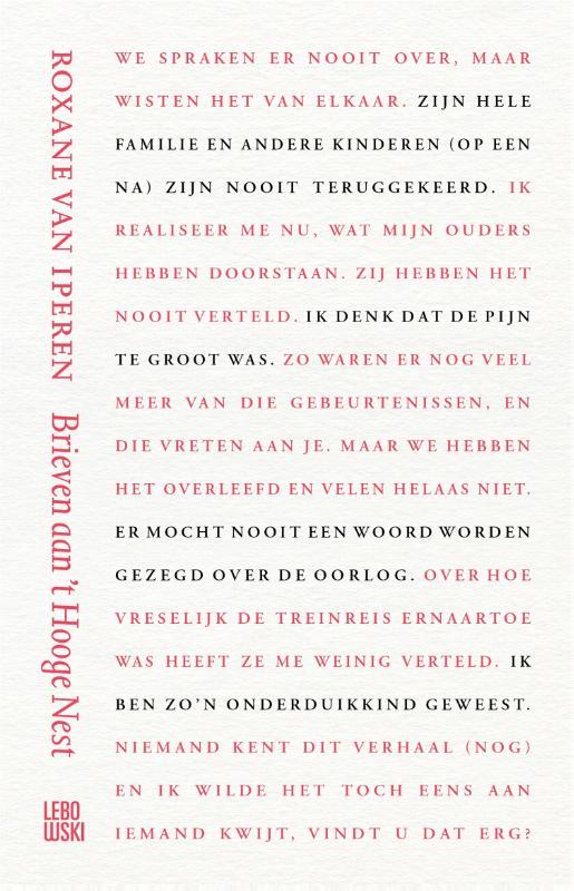 Roxane van Iperen,Brieven aan `t Hooge Nest