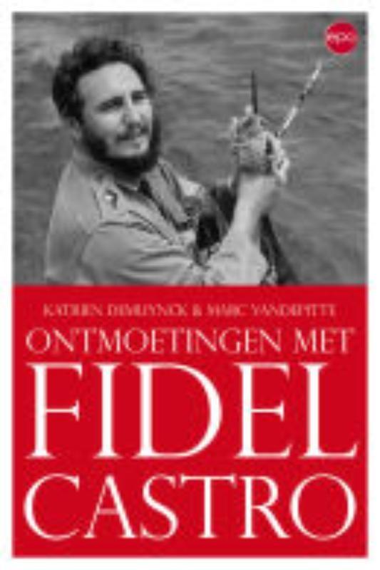 K. De Muynck, M. Vandepitte,Fidel Castro