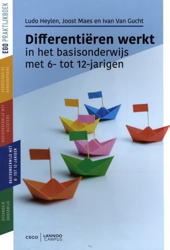 Ludo Heylen, Joost Maes, Ivan Van Gucht,Differentiëren werkt