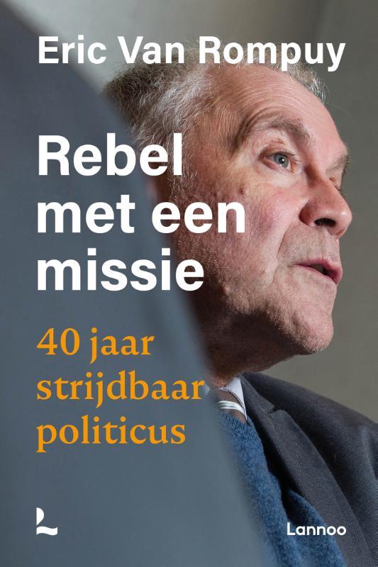 Eric Van Rompuy,Rebel met een missie