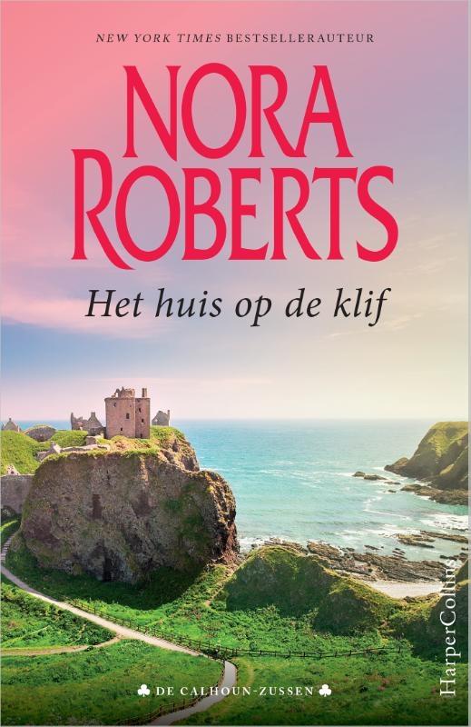 Nora Roberts,Het huis op de klif