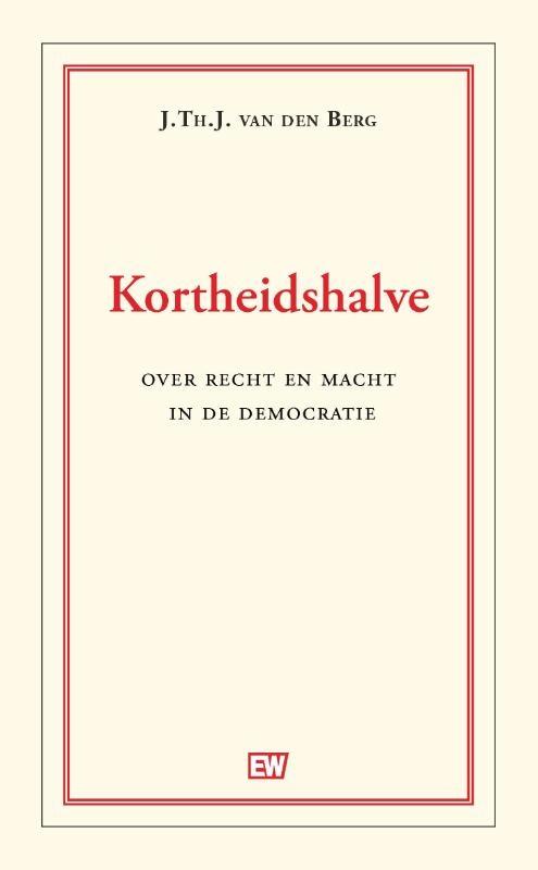 J. Th. J Van den Berg,Kortheidshalve