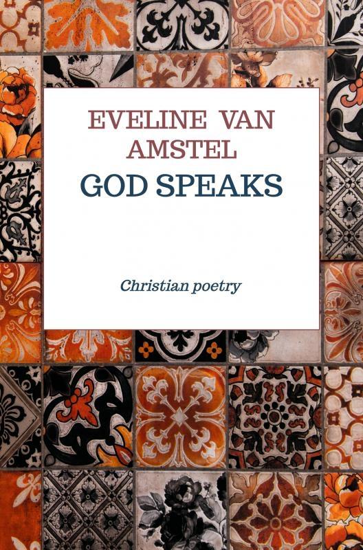 Eveline van Amstel,God speaks