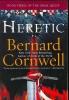 Cornwell, Bernard,Heretic