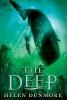 Dunmore, HELEN,The Deep