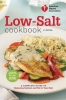American Heart Association Low-Salt Cookbook,A Complete Guide to Reducing Sodium and Fat in Your Diet