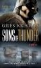 Kristian, Giles,Sons of Thunder
