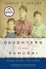 Janice P. Nimura,Daughters of the Samurai - A Journey from East to West and Back