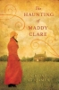 St. James, Simone,The Haunting of Maddy Claire