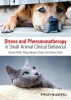 Mills, Daniel S.,Stress and Pheromonatherapy in Small Animal Clinical Behaviour