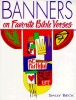 Beck, Sally,Banners on Favorite Bible Verses