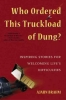 Brahm, Ajahn,Who Ordered This Truckload of Dung?
