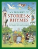 My Treasury of Stories & Rhymes,An Enchanting Collection of 145 Classic Tales for Children