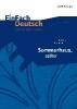 Hermann, Judith,   Vollmer, Hartmut,Sommerhaus, sp?ter: Gymnasiale Oberstufe. EinFach Deutsch Unterrichtsmodelle