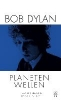 Dylan, Bob,Planetenwellen