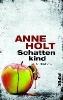 Holt, Anne,Schattenkind