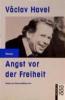 Havel, Vaclav,Angst vor der Freiheit
