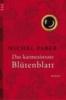 Faber, Michel,Das karmesinrote Blütenblatt