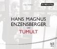 Enzensberger, Hans Magnus,Tumult