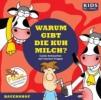 Augustin, Annegret,CD WISSEN Junior- KIDS Academy - Warum gibt die Kuh Milch?