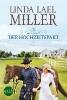 Miller, Linda Lael,Bliss County - Der Hochzeitspakt