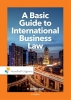 Mr.H  Wevers,A Basic Guide to International Business Law