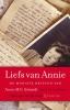 Annie Schmidt,Liefs van Annie