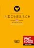,<b>Wat & Hoe Taalgids Indonesisch</b>