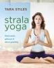 Tara  Stiles,Strala Yoga