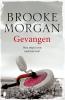 Brooke  Morgan,Gevangen
