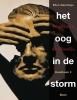 <b>Ellen  Geerlings, Hans  Dijkhuis</b>,Het oog in de storm