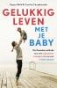 Wold & Chrapkowska ,Gelukkig leven met je baby