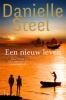 <b>Danielle Steel</b>,Een nieuw leven