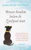 <b>Hans-Olav Thyvold</b>,Brave honden halen de Zuidpool niet