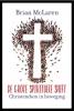 <b>Brian  McLaren</b>,De grote spirituele shift