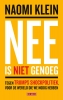 <b>Naomi  Klein</b>,Nee is niet genoeg